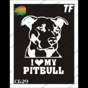 "Трафарет СБ29 ""I love my pitbull"""